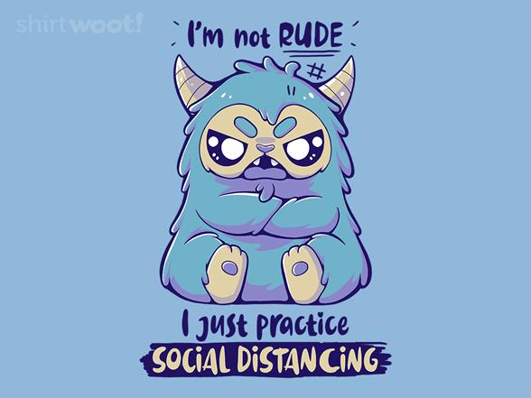 I'm Not Rude T Shirt