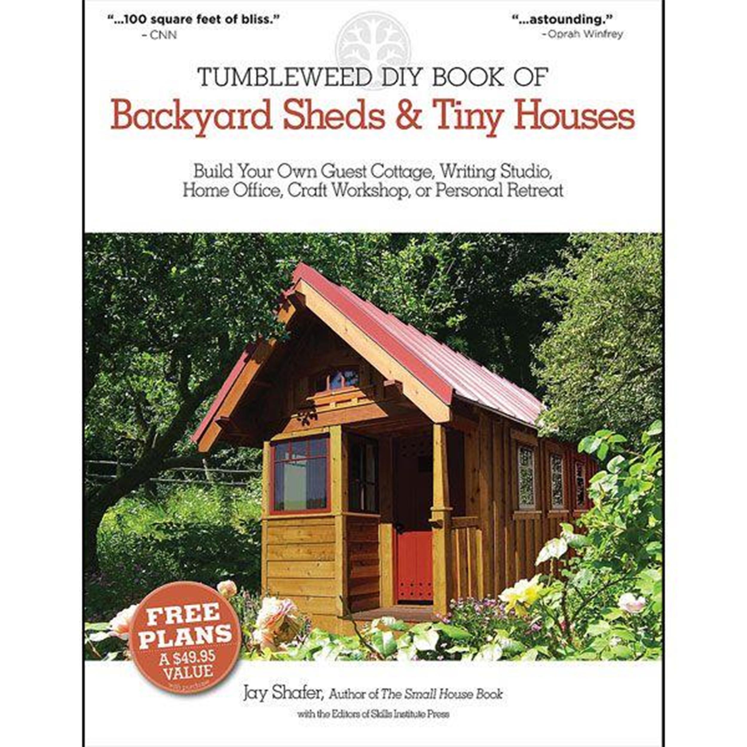 Tumbleweed DIY Book of Backyard Sheds and Tiny Houses