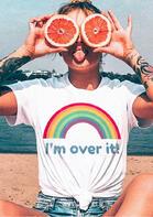 I'm Over It Rainbow T-Shirt Tee - White