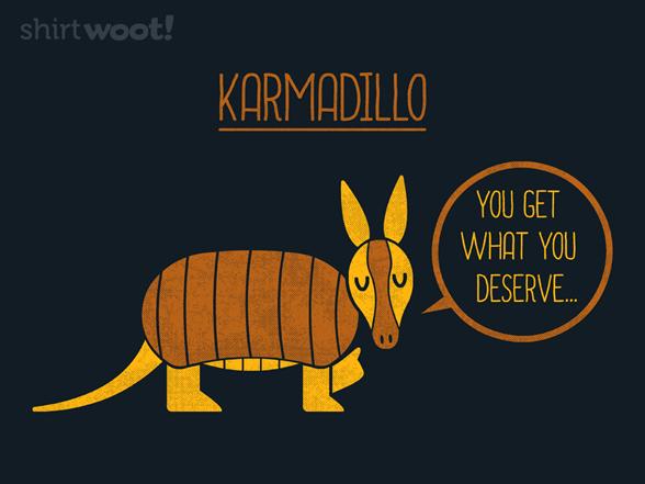 Karmadillo T Shirt