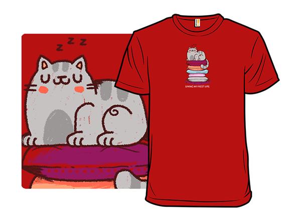 Rest Life T Shirt
