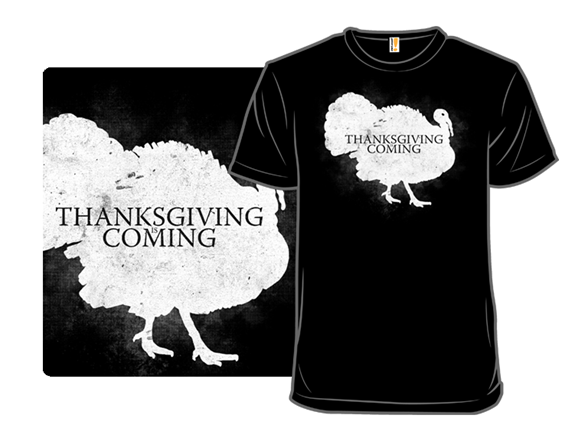Game Of Thanks T Shirt