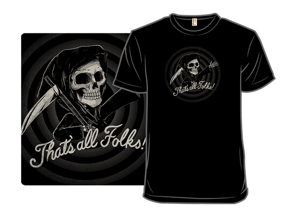 The End, Folks T Shirt
