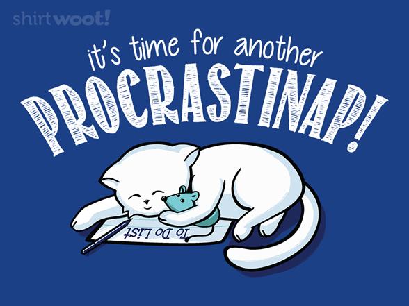 Procrastinap! T Shirt