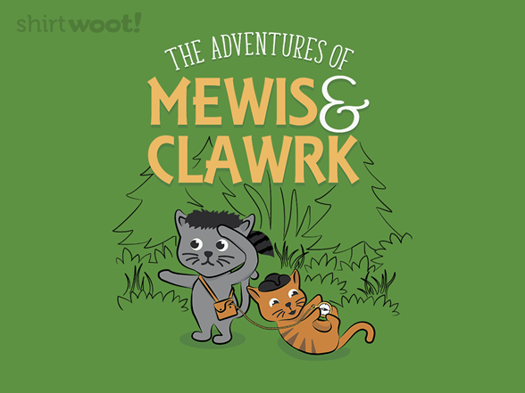 Mewis And Clawrk: Pawsome Explorers! T Shirt