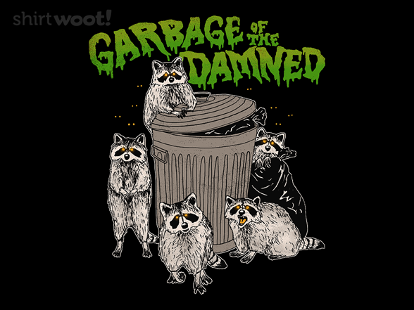 Garbage Of The Damned T Shirt