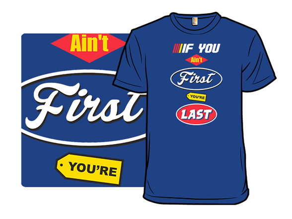 First Or Last T Shirt
