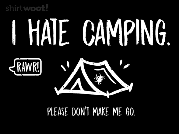 I Hate Camping T Shirt