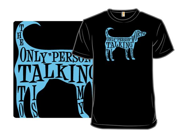 Dog Talk T Shirt