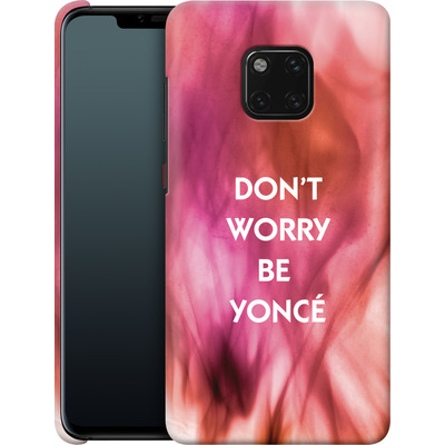 Huawei Mate 20 Pro Smartphone Huelle - Dont Worry Be Yonce von Statements