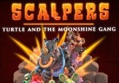 SCALPERS: Turtle and the Moonshine Gang Steam CD Key