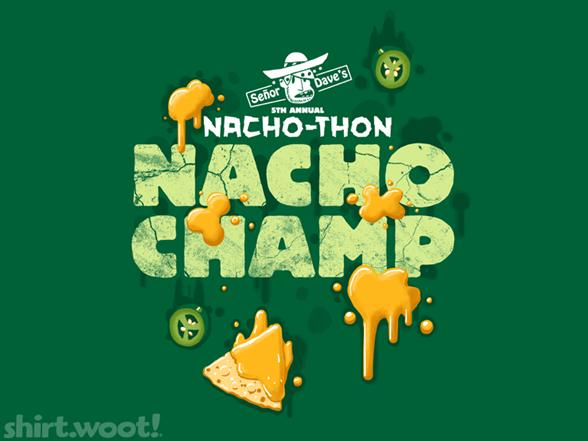 Nacho Champ T Shirt