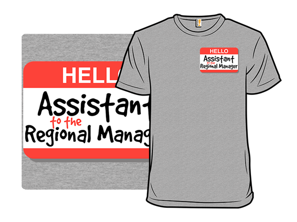 Assistant Regional Manager T Shirt