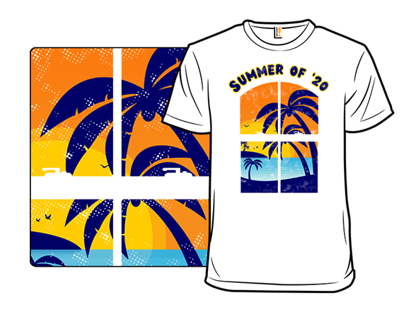 Summer Of '20 T Shirt