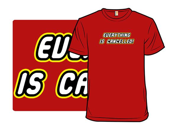 Cancelled T Shirt