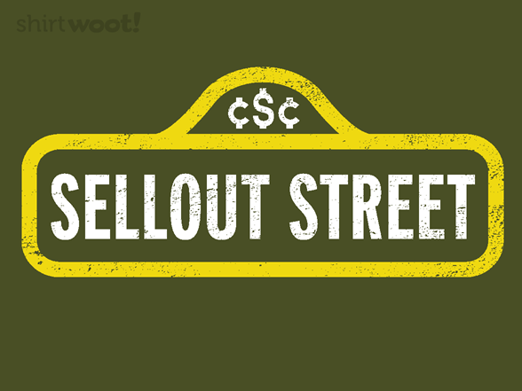 Sellout Street T Shirt