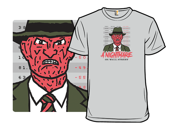 A Nightmare On Wall Street T Shirt