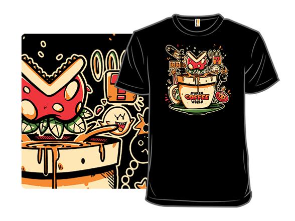Super Coffee World T Shirt