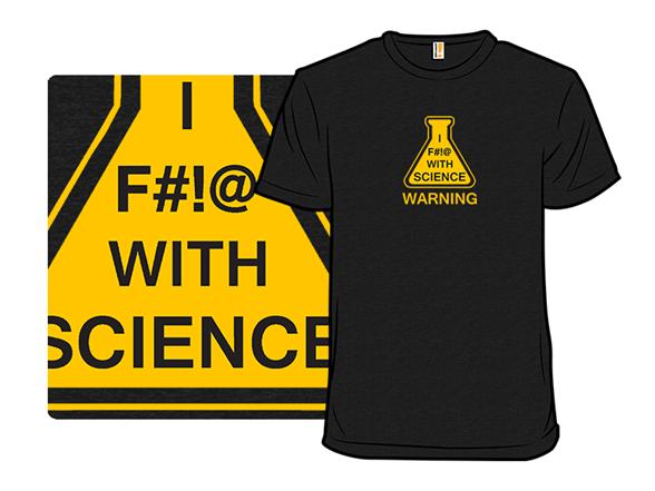 Science Warning T Shirt