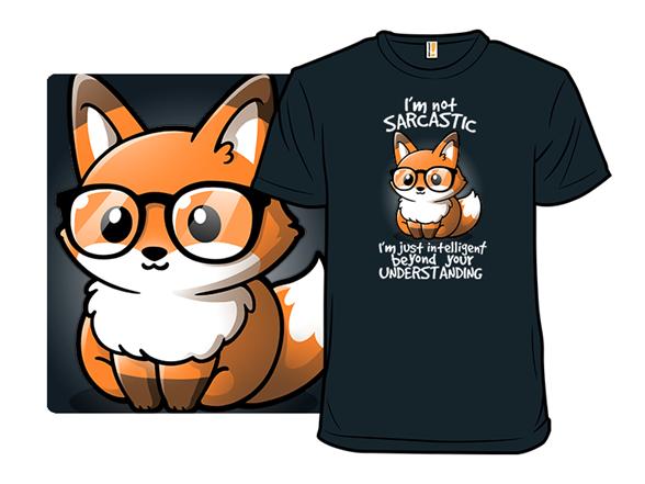Sarcastic Fox T Shirt
