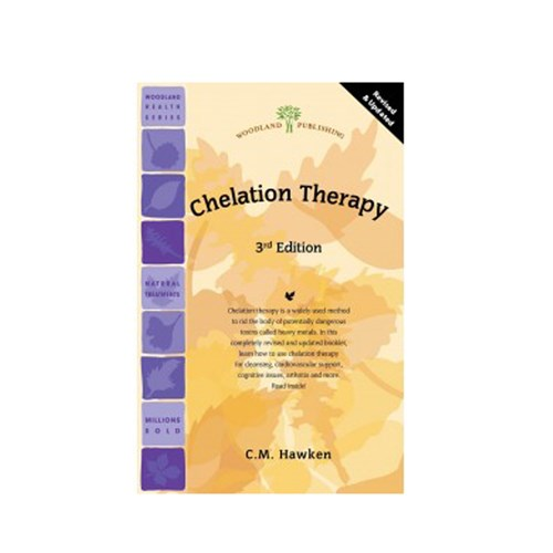 Chelation Therapy, 3rd Edition 1 Book by Woodland Publishing